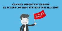 Common important errors in access control systems installation 209x105 - Home Page